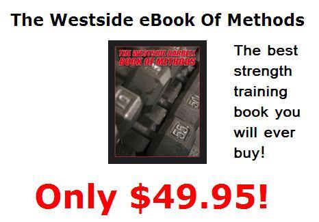, the Westside Barbell Book of Methods. I had been a sort of Westside ...